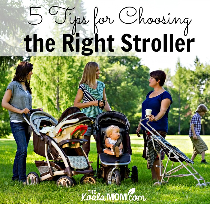 5 Tips for Choosing the Right Stroller (three moms with strollers in the park)