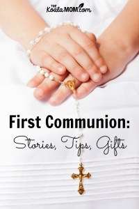 First Communion Stories, Tips and Gift Ideas for Children
