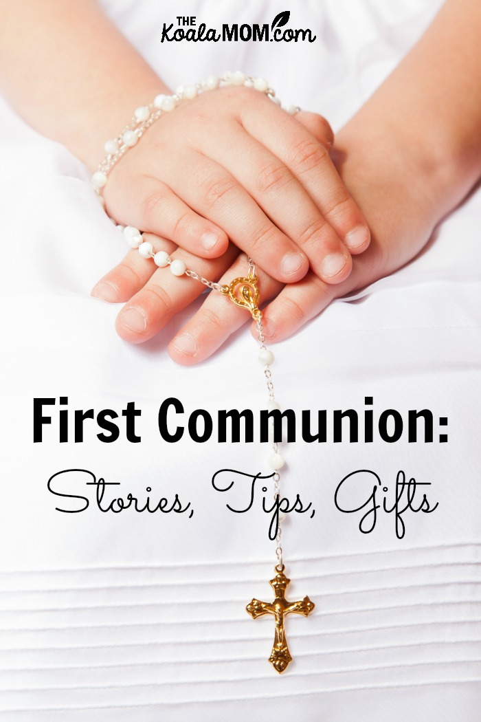 First Communion: Stories, Tips and Gifts
