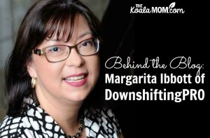Behind the Blog: Margarita Ibbott of DownshiftingPRO