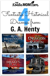4 Fantastic Historical Dramas from G. A. Henty