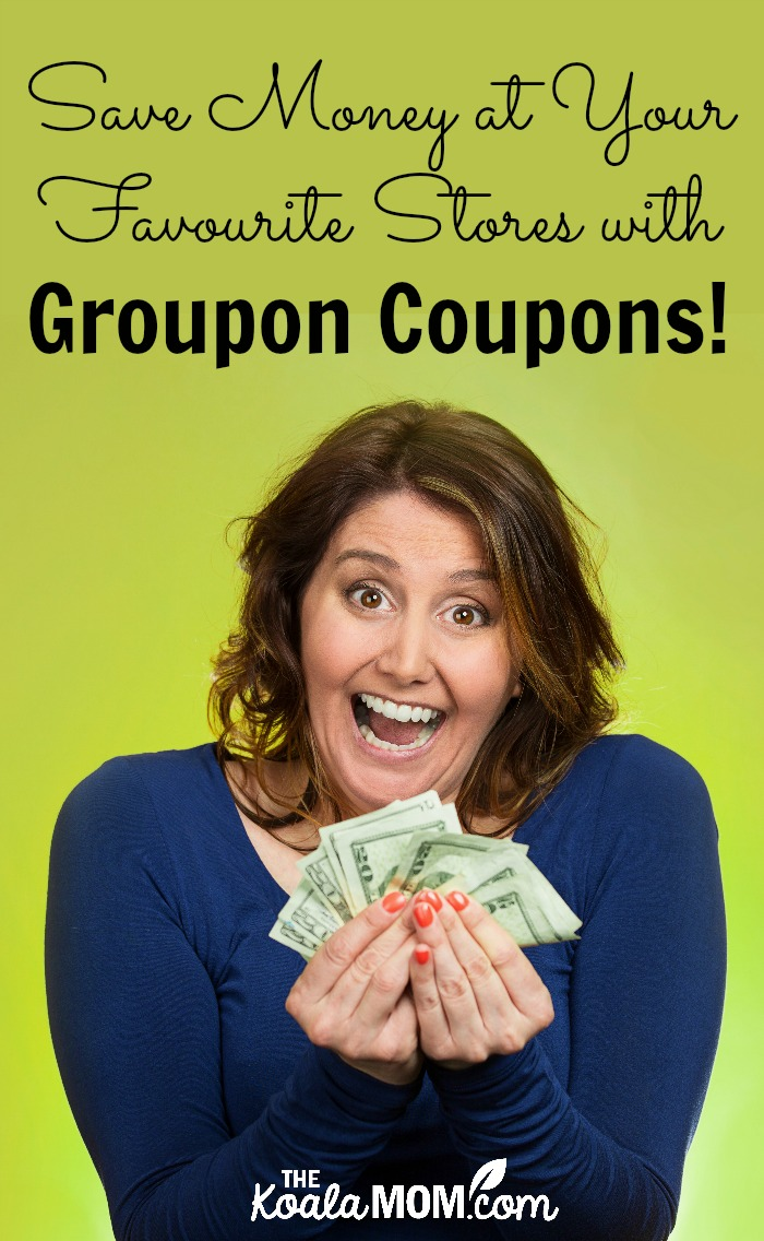 Save Money at Your Favourite Stores with Groupon Coupons!