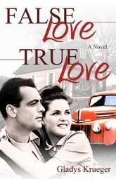 False Love, True Love by Gladys Krueger
