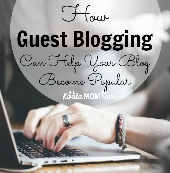 Mix · How Guest Blogging Can Help Your Blog Become Popular