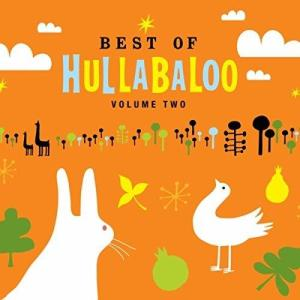 Best of Hullabaloo: Volume Two (toe-tapping kids music)