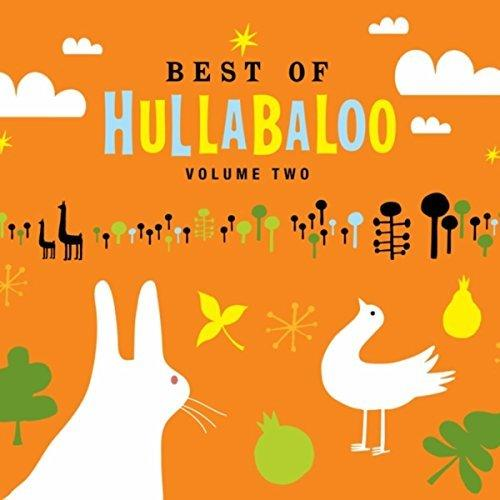 Best of Hullabaloo: Volume Two (toe-tapping kids music)