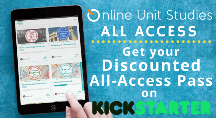 Online Unit Studies ALL ACCESS - get your discounted all-access pass on Kickstarter!