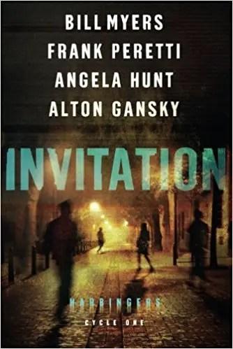 Invitation: Harbingers Cycle One by Bill Myers, Frank Peretti, Angela Hunt and Alton Gansky