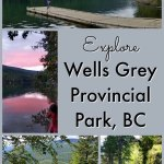 Explore Wells Grey Provincial Park in BC