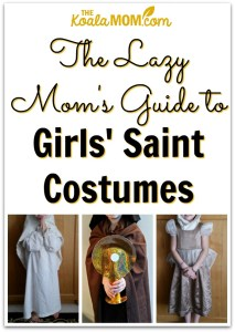 The Lazy Mom's Guide to Girls' Saint Costumes