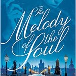 The Melody of the Soul by Liz Tolsma