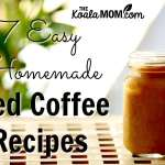 7 Easy Homemade Iced Coffee Recipes
