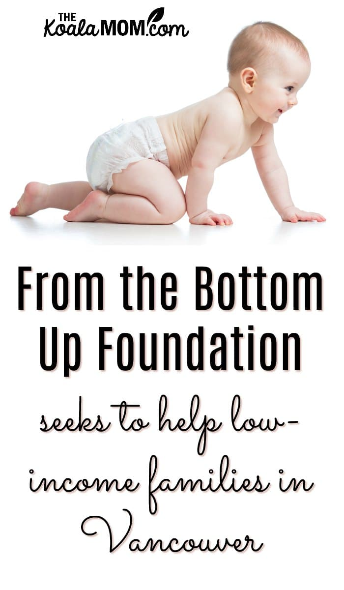 From the Bottom Up Foundation seeks to help low-income families in Vancouver with diapers.