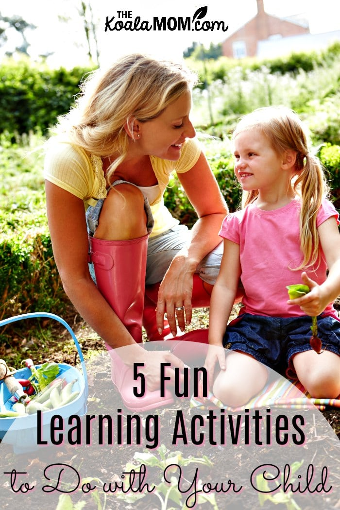5 Fun Learning Activities to Do with Your Child