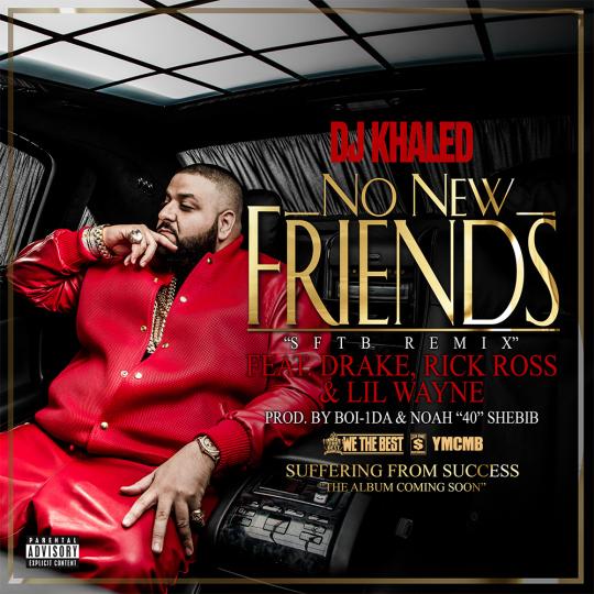 DJ Khaled no-new-friends-cover Drake