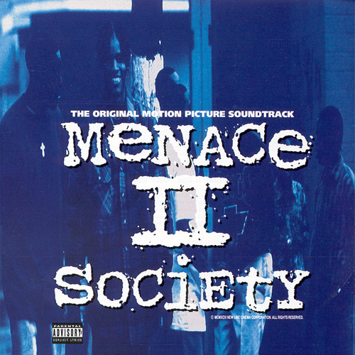menace ii society soundtrack cover