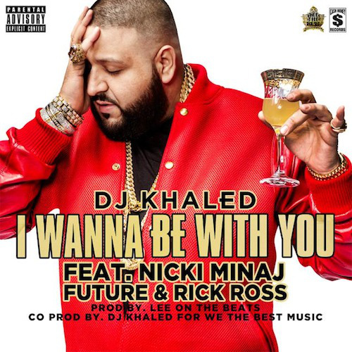 dj khaled i-wanna-be-with-you-cover