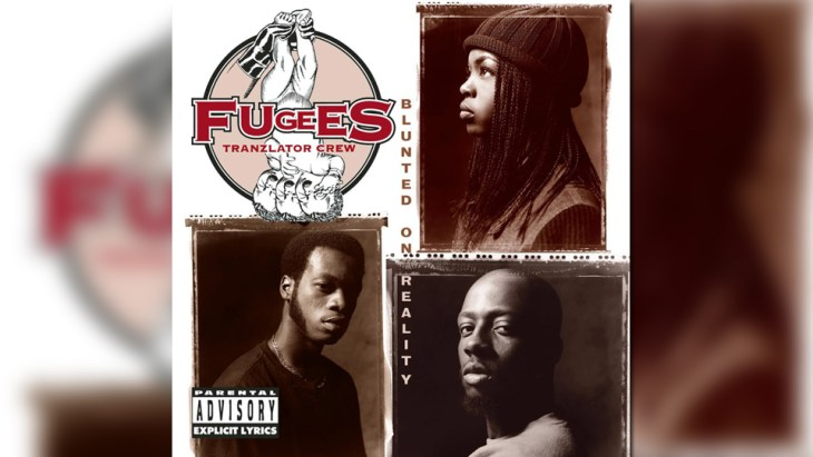 fugees blunted on reality featured