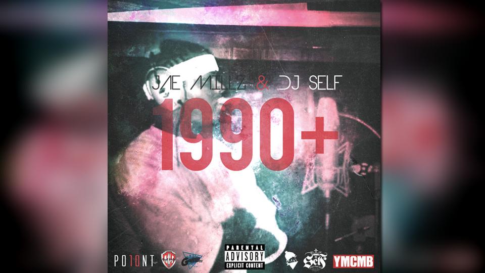 jae millz 1990+ featured