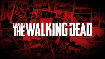 505 Games to publish Overkill's The Walking Dead