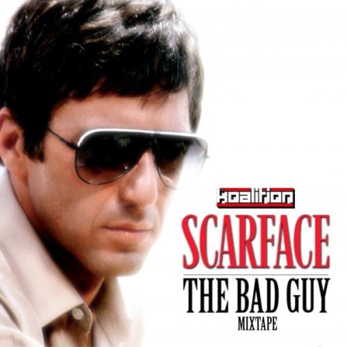 ScarfaceScarface - The Bad Guy Mixtape COVER