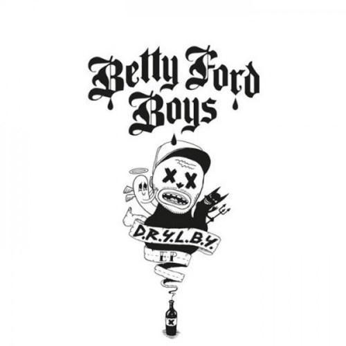 Betty Ford Boys D.R.Y.L.B.Y