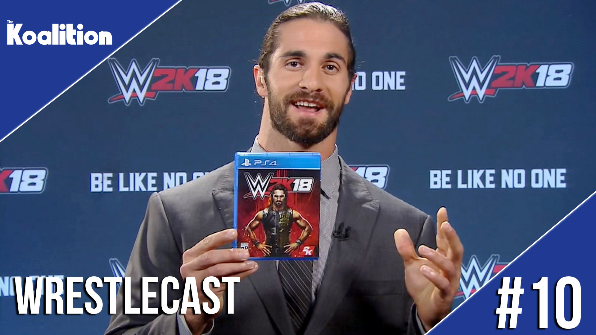 WrestleCast Ep 10 Should We Be Worried About WWE 2K18 The Koalition