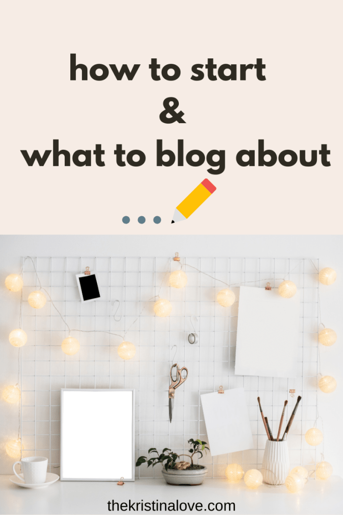 How to start a blog and what to blog about.