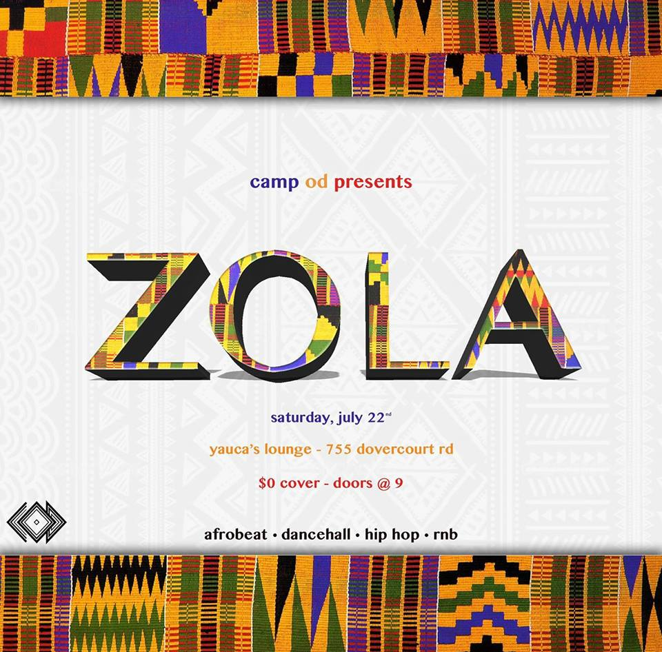 Party With Camp OD's Collective of Creatives at ZOLA! Sat. 22nd July, 9 pm @ Yauca's Lounge