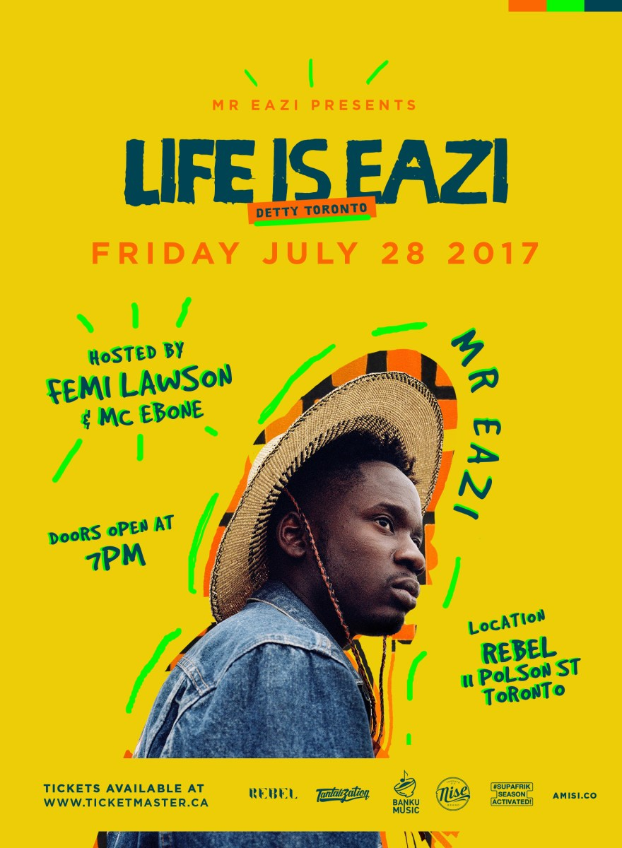 Mr Eazi Live in Toronto | Fri. July 28th @ REBEL! Open for Discounted Tickets #DettyToronto