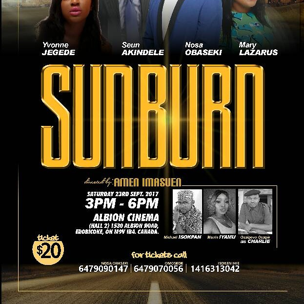 "A Nollywood Movie Premiering At A Cinema Near You! Check Out The Movie ""SUNBURN"""