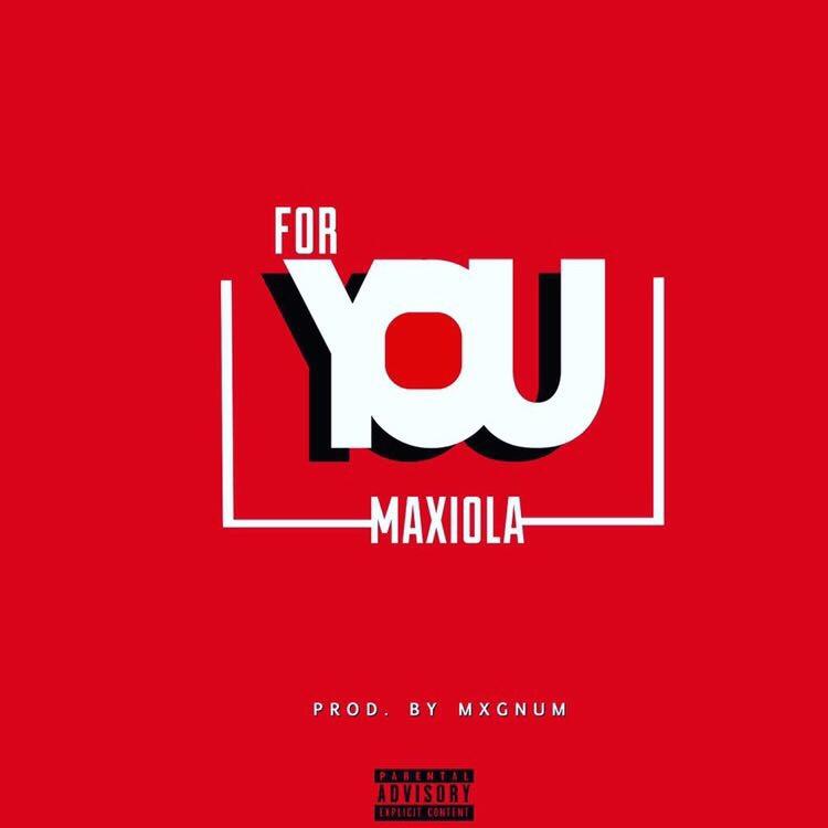 Maxiola - For You