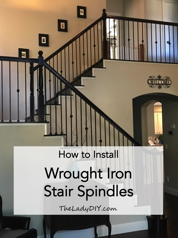 How To Install Wrought Iron Spindles The Lady Diy | Wrought Iron Stair Railings Interior Near Me | Porch Railing Ideas | Stair Treads | Balcony Railing | Stair Parts | Iron Staircase