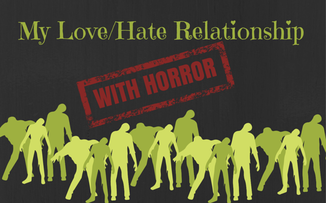love:hate horror