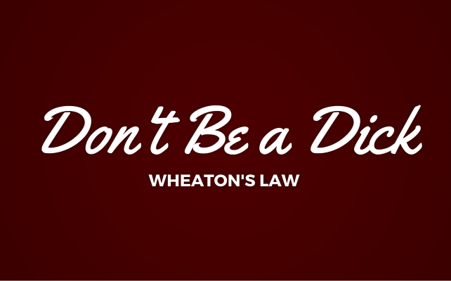 Wheaton's Law
