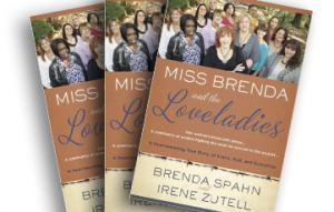 Book Review: Miss Brenda and the Loveladies: A Heartwarming True Story of Grace, God, and Gumption, by Brenda Spahn & Irene Zutell