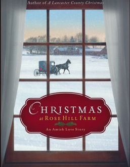 "Book Review: ""Christmas at Rose Hill Farm "" by Suzanne Woods Fisher"