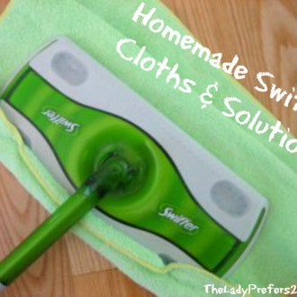 Homemade Swiffer Cloths and Solution!
