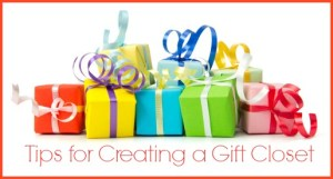 How To Create A Gift Closet!
