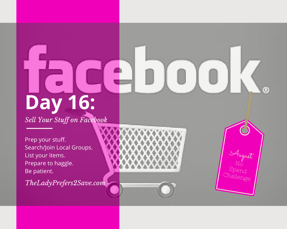 August No-Spend Month Challenge Day 16: Selling on Facebook