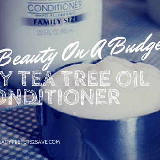 DIY Tea Tree Oil Conditioner, For $0.20 a Bottle!