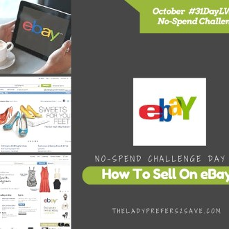 October #31DayLWSZ No-Spend Challenge Day 14: How to Sell on eBay