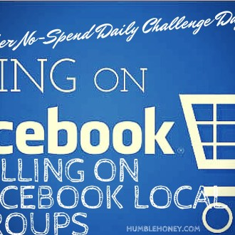 October No-Spend Month Challenge Day 16: Selling on Facebook Local Groups