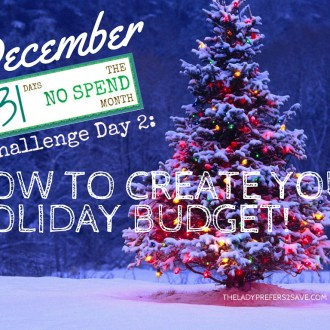December No-Spend Challenge Day 2: How To Create Your Holiday Budget!