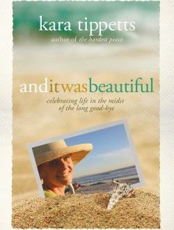 Book Review: And it was beautiful, by Kara Tippetts