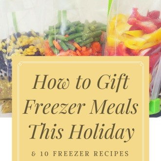 10 Freezer Meals to Give as Holiday Gifts