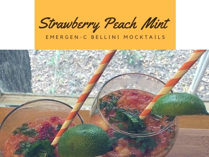 Strawberry Peach Mint Emergen-C Bellini Mocktail