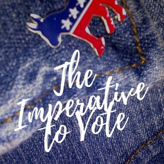 The Imperative to Vote