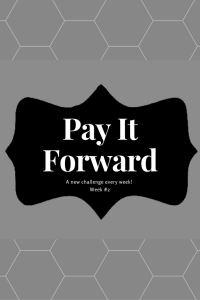 Pay It Forward #2