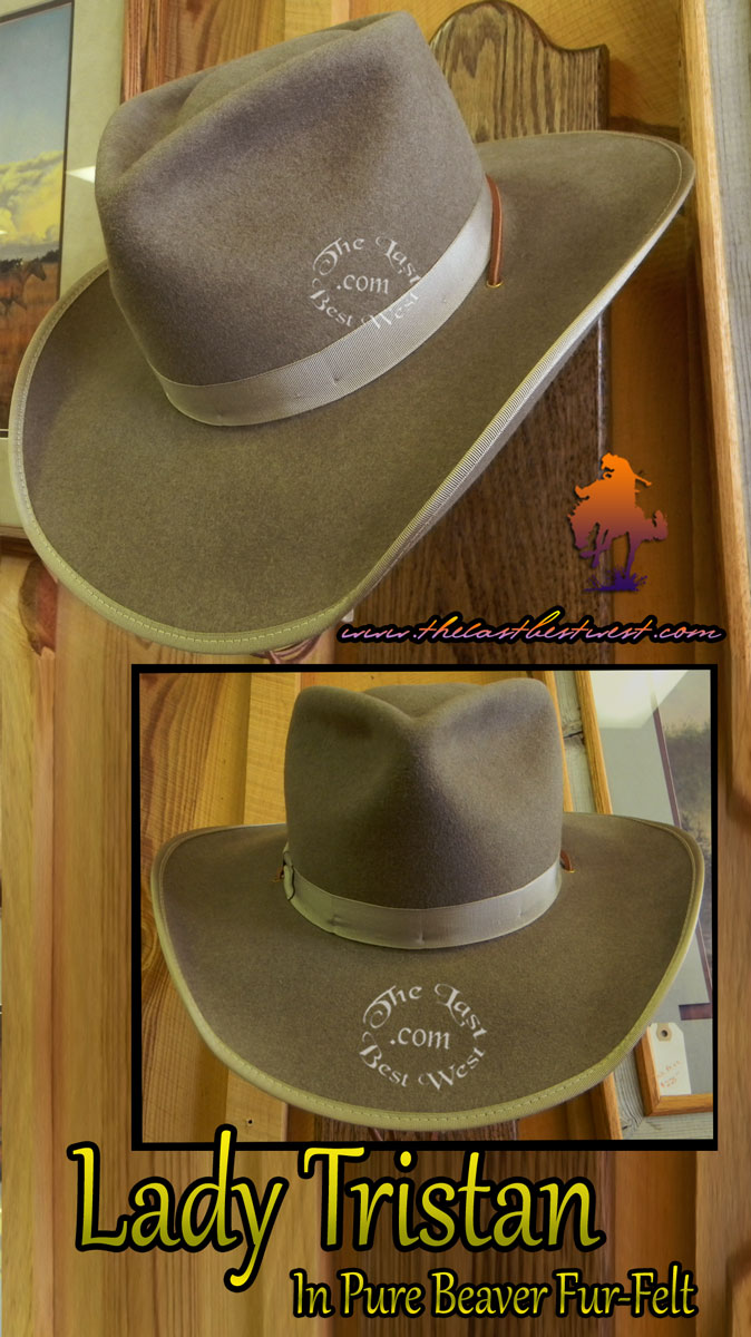 7683e7b82bd478 Lady Tristan Custom Hat - The Last Best West